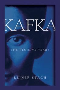 Kafka: The Decisive Years